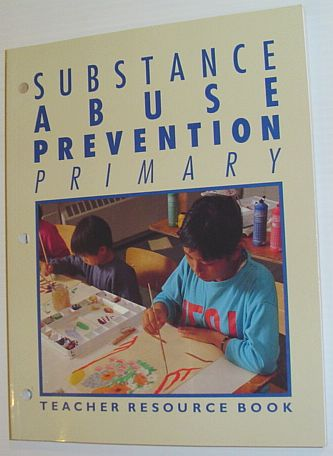 Image for Substance Abuse Prevention Primary: Teacher Resource Book