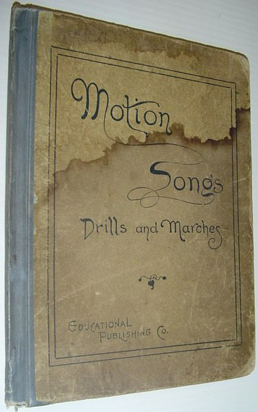Image for MOTION SONGS Drills and Marches for Schools