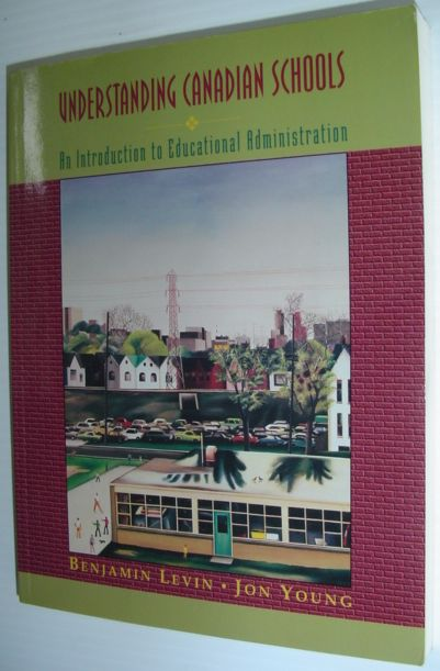 Image for Understanding Canadian Schools : An Introduction to Educational Administration