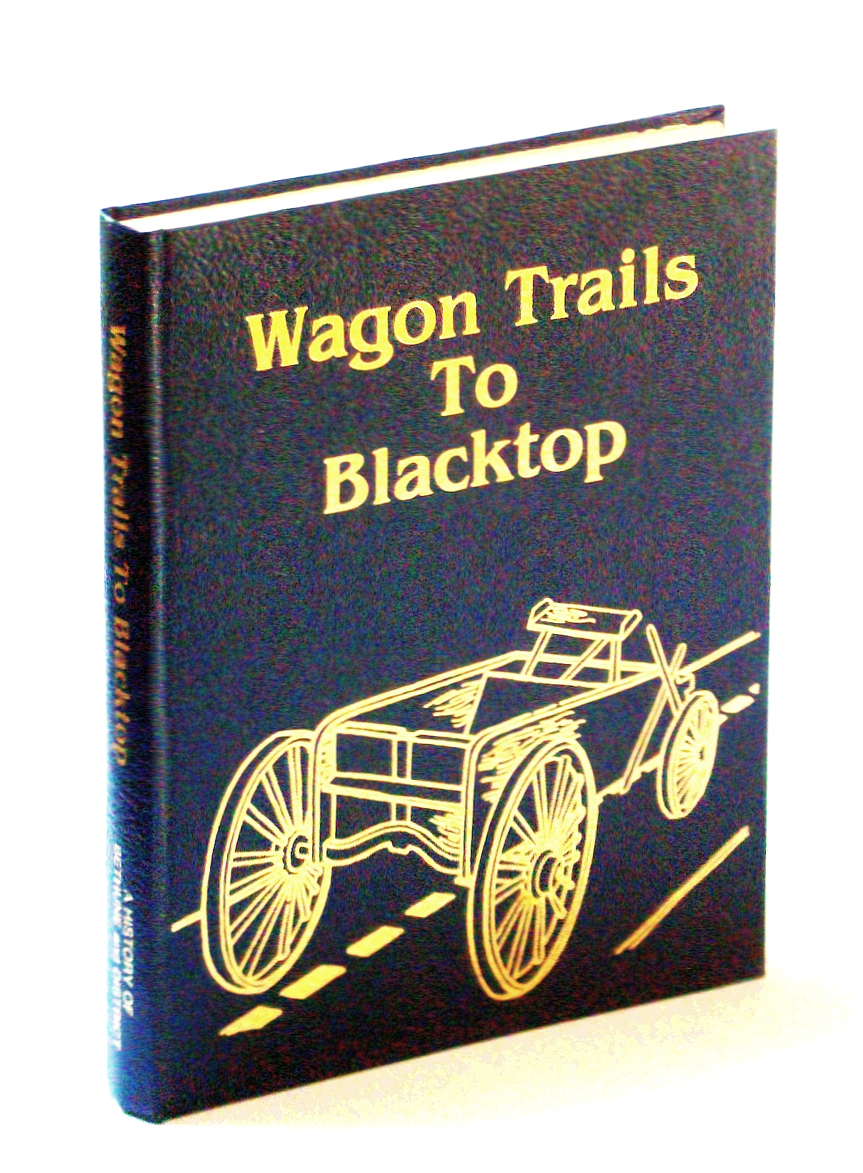 Image for Wagon Trails to Blacktop