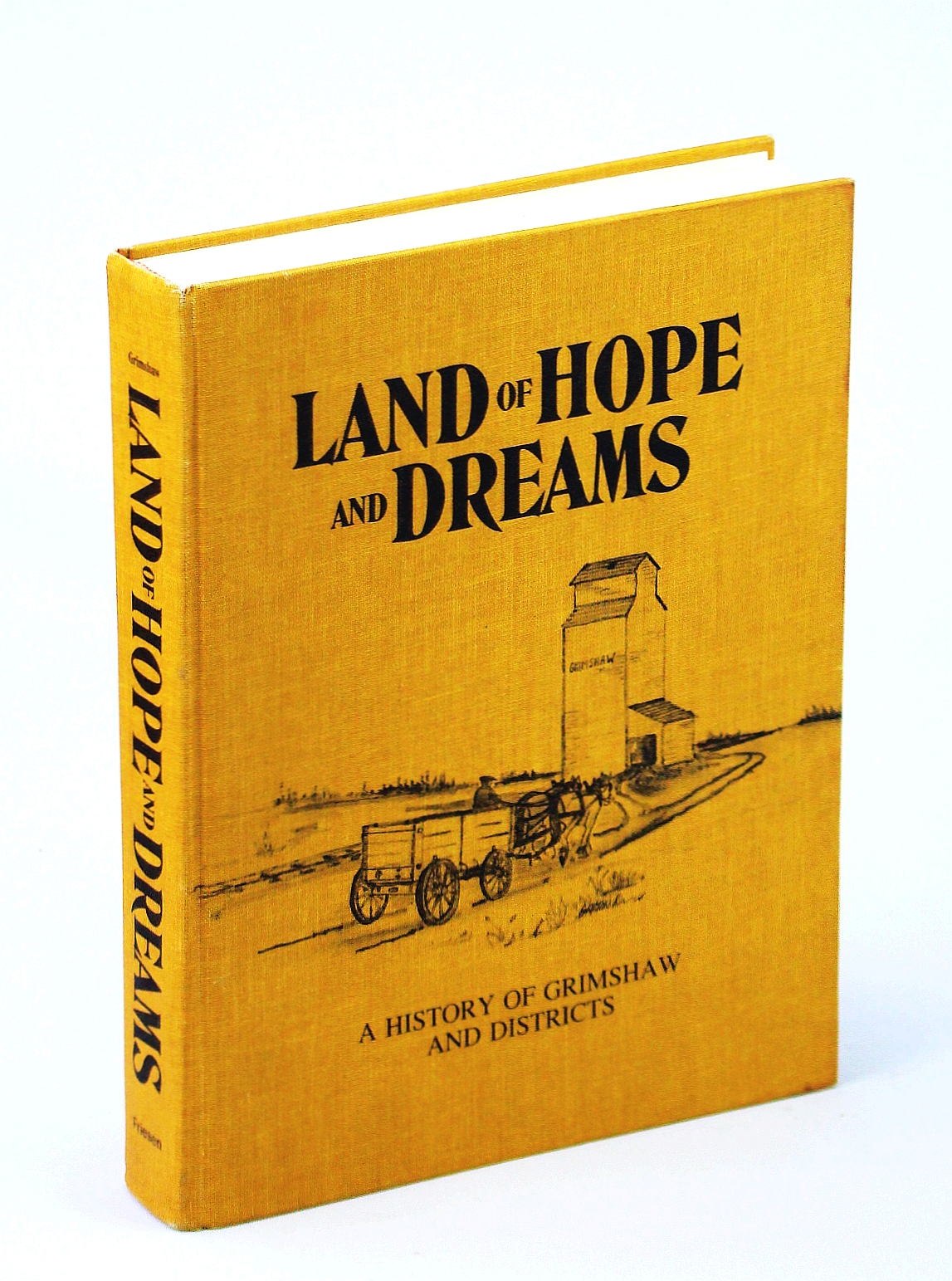 Image for Land of Hope and Dreams: A History of Grimshaw and Districts