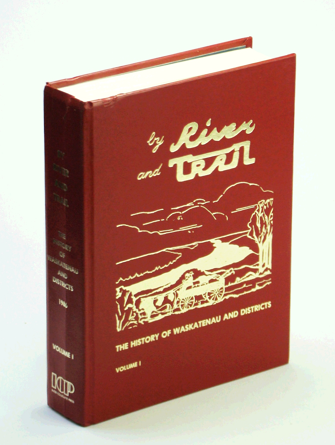 Image for By River and Trail: The History of Waskatenau and Districts (Volume 1)