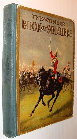 Image for The Wonder Book of Soldiers for Boys and Girls