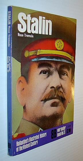 Image for Stalin - Ballantine's Illustrated History of the Violent Century/War Leader Book No. 31