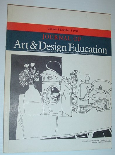 Image for Journal of Art & Design Education: Volume 3, Number 3, 1984