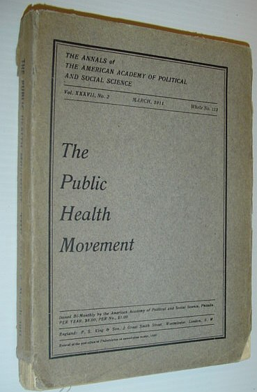 "Image for The Annals of The American Academy of Political and Social Science, Vol. XXXVII, No. 2, March 1911, Whole No. 123, ""The Public Health Movement"""