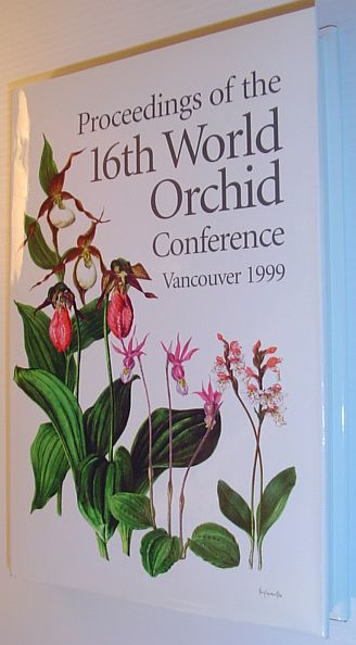 Image for Proceedings of the 16th World Orchid Conference, April 1999