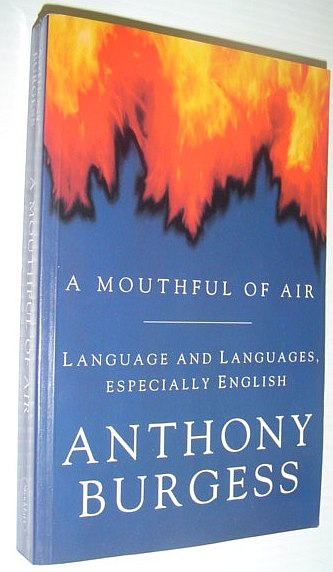 Image for A Mouthful of Air : Languages, Languages - Especially English