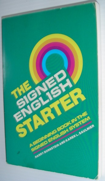 Image for The Signed English Starter (The Signed English Series)