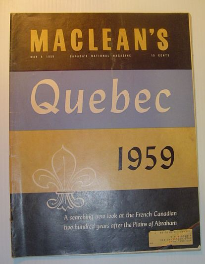 Image for Maclean's Magazine, May 9,  1959 - A Searching New Look at the French Canadian