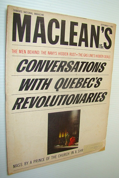 Image for Maclean's Magazine, September 7, 1963  - Conversations with Quebec's Revolutionaires