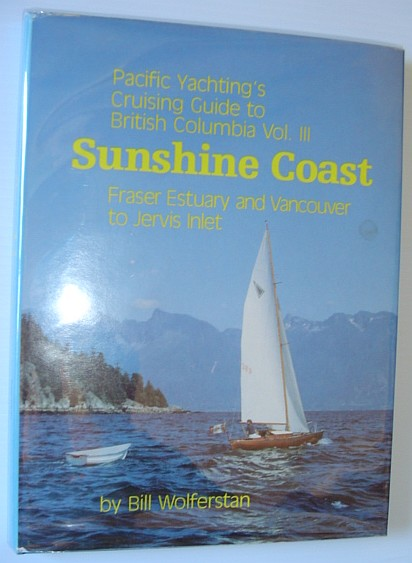 Image for Pacific Yachting's Cruising guide to The Gulf islands and Vancouver Island from Sooke to Courtenay