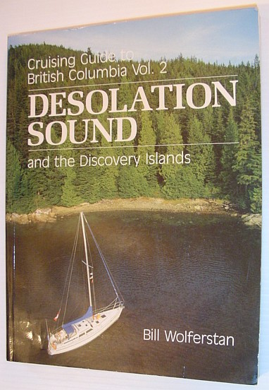 Image for Cruising Guide to British Columbia Vol. 2:  Desolation Sound and the Discovery Islands
