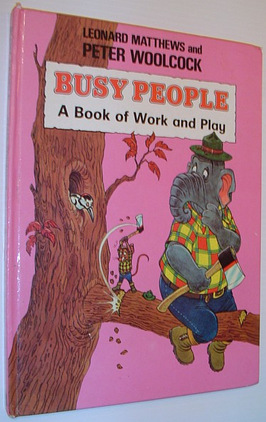 Image for Busy People: A Book of Work and Play