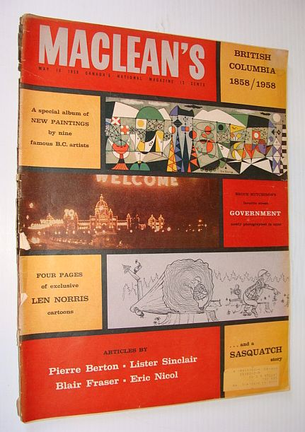 Image for Maclean's Magazine, May 10, 1958 - British Columbia Centennial Issue