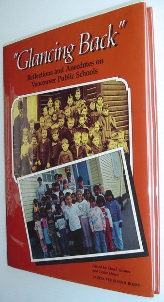 Image for Glancing Back: Reflections and Anecdotes on Vancouver Public Schools