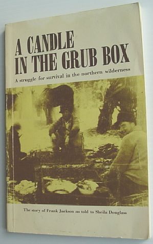 Image for A Candle in the Grub Box: The Story of Frank Jackson as Told to Sheila Douglass