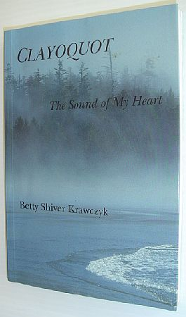 Image for Clayoquot: The Sound of My Heart