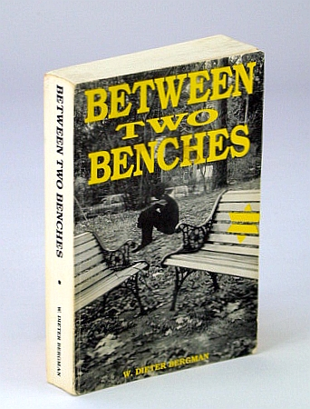 Image for Between two benches: Not subject to extermination : autobiography of Dieter Bergman