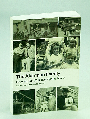 Image for The Akerman Family: Growing Up with Salt Spring Island