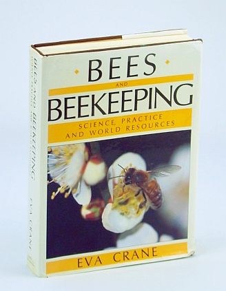 Image for Bees and Beekeeping: Science Practice and World Resources
