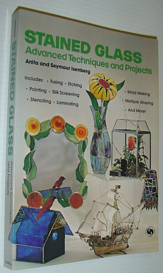 Image for Stained Glass: Advanced Techniques and Projects (Chilton's creative crafts series)