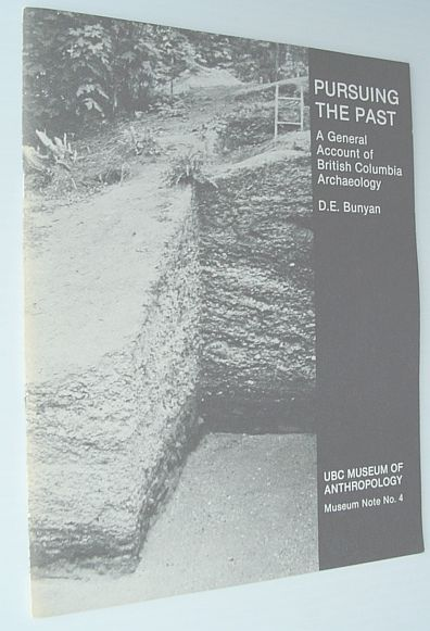 Image for Pursuing the Past: a General account of British Columbia Archaeology
