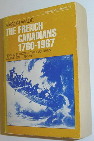 Image for The French Canadians 1760-1967: Revised Edition in Two Volumes - Volume One 1760-1911