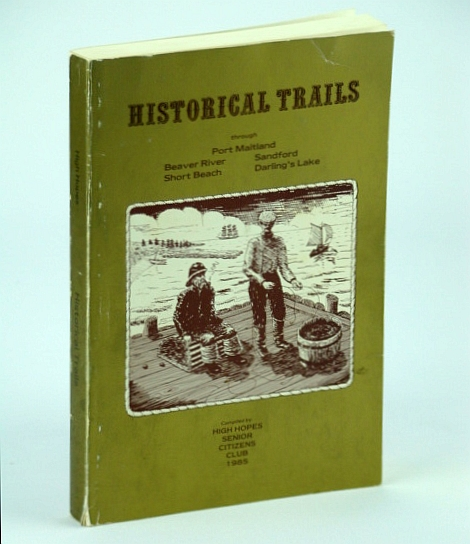 Image for Historical Trails (through Port Maitland, Beaver River, Sanford, Short Beach, Darling's Lake)
