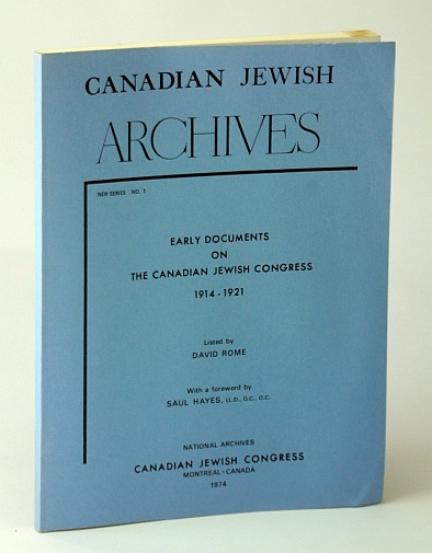 Image for Canadian Jewish Archives, New Series No. 1 (One): Early Documents on the Canadian Jewish Congress 1914-1921