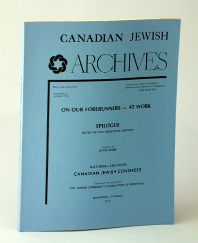 Image for Canadian Jewish Archives, New Series Number 10 (Ten), Our Forerunners - At Work, Epilogue - Notes on the Twentieth (20th) Century