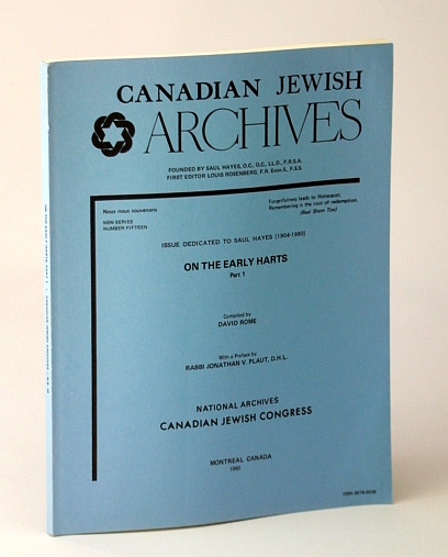 Image for Canadian Jewish Archives, New Series, Number Fifteen (15), On the Early Harts, Part 1 (One) - Issue Dedicated to Saul Hayes (1904-1980)