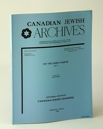 Image for Canadian Jewish Archives, New Series, Number Sixteen (16), On the Early Harts - Part 2 (Two)