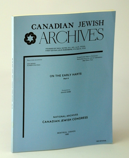 Image for Canadian Jewish Archives, New Series, Number Eighteen (18), On the Early Harts - Part 4 (Four)