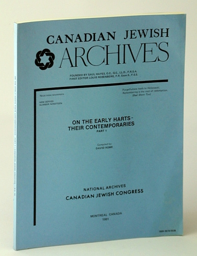 Image for Canadian Jewish Archives, New Series, Number Nineteen (19), On the Early Harts - Their Contemporaries, Part 1 (One)