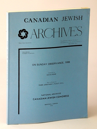 Image for Canadian Jewish Archives, New Series, Number Fourteen (14), On Sunday Observance, 1906