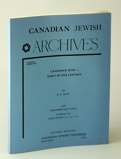 Image for Canadian Jewish Archives, New Series, Number Four (4), Canadian Jews - Early in This (20th/Twentieth) Century