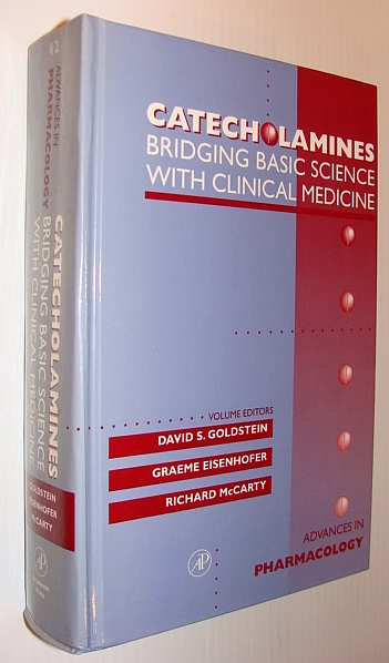 Image for Catecholamines: Bridging Basic Science with Clinical Medicine