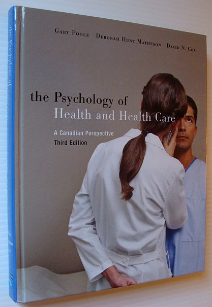 Image for The Psychology of Health and Health Care : A Canadian Perspective