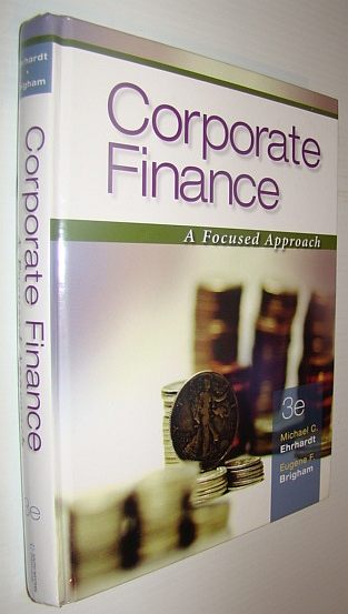Image for Corporate Finance: A Focused Approach (with Thomson ONE - Business School Edition)