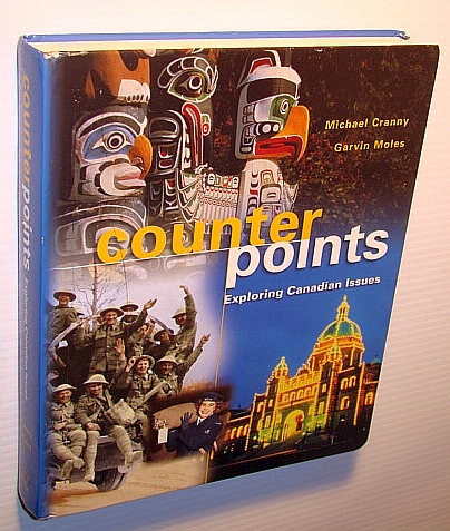Image for Counterpoints : Exploring Canadian Issues
