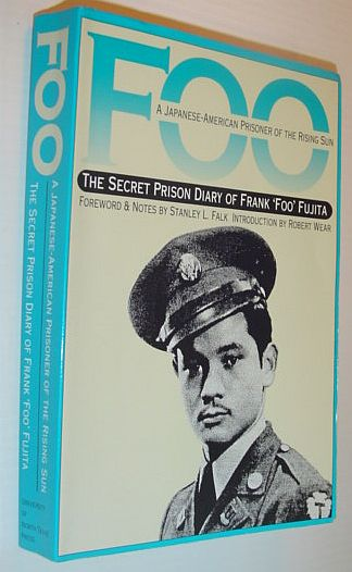 Image for Foo : A Japanese-American Prisoner of the Rising Sun : The Secret Prison Diary of Frank 'Foo' Fujita (War and the Southwest Series, 1)