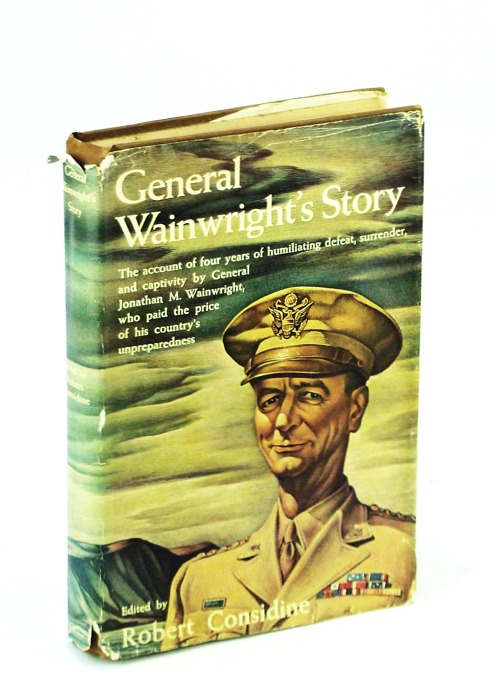 Image for General Wainwright's Story - The account of Four Years of Humiliating defeat, Surrender, and Captivity