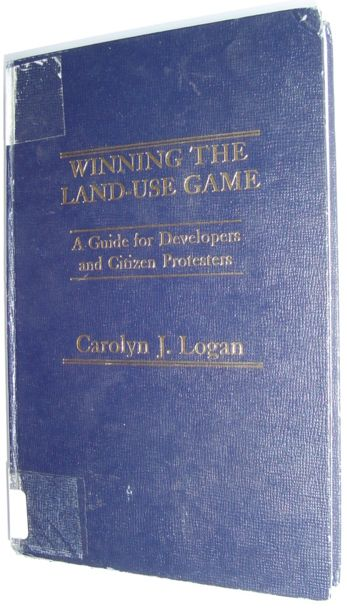 Image for Winning the Land Use Game: Guide for Developers and Citizen Protesters