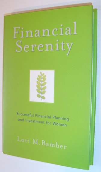 Image for Financial Serenity : Successful Financial and Investment Planning for Women