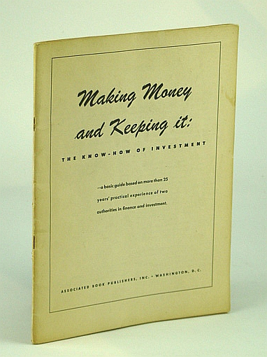 Image for Making Money and Keeping It: The Know-How of Investment