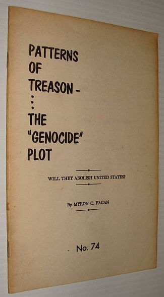 "Image for Patterns of Treason - The ""Genocide"" Plot: Will They Abolish The United States? - February - March 1960 News Bulletin, No. 74"