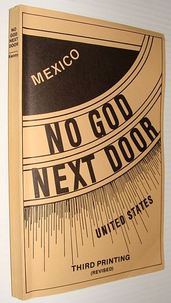 Image for No God Next Door: Red Rule in Mexico and Our Responsibility