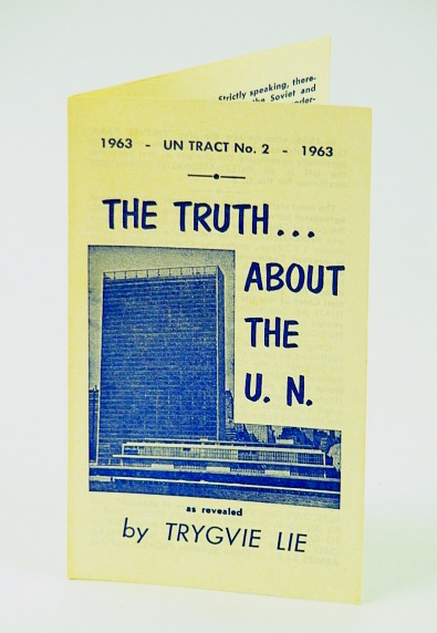 Image for The Truth About the U.N. (United Nations): U.N. Tract No. 2 (Two) - 1963
