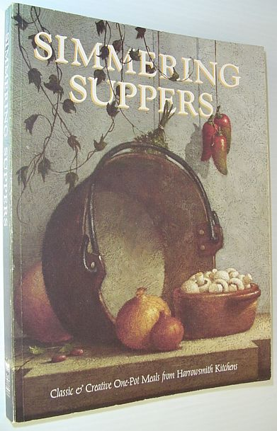 Image for Simmering Suppers: Classic and Creative One-Pot Meals from Harrowsmith Kitchens